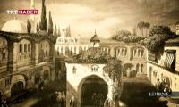 nostaljik-sehir-turu-edirne-belgeseli-izle-video