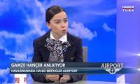 video-haberturk-airport-konuk-kabin-amiri-gamze-galiba-hancer-izle
