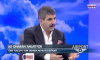 video-haberturk-airport-konuk-pronto-tour-yonetim-kurulu-baskani-ali-onaran-izle